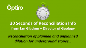 30 Seconds of Info: Reconciliation of planned and unplanned dilution for underground stopes