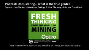 PODCAST: Declustering… what is the true grade?