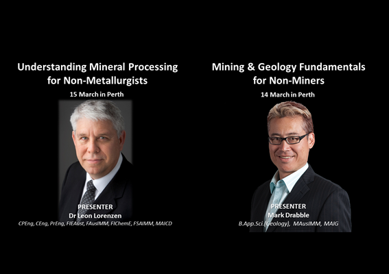Geology, Mining and Mineral Processing Fundamentals for Non-Miners 14 & 15 March in Perth