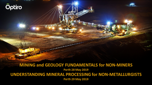 Courses: Fundamentals of Mining and Mineral Processing for Non-Miners and Non-Metallurgists